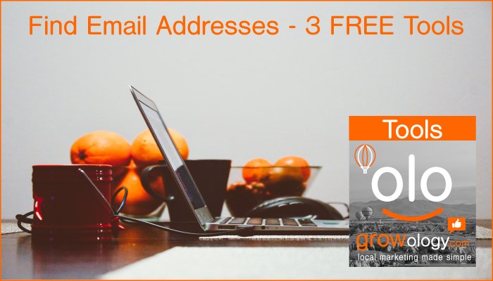 3 FREE Tools to help you find Email Addresses