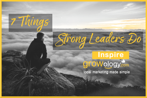 7-Things-Strong-Leaders-Do